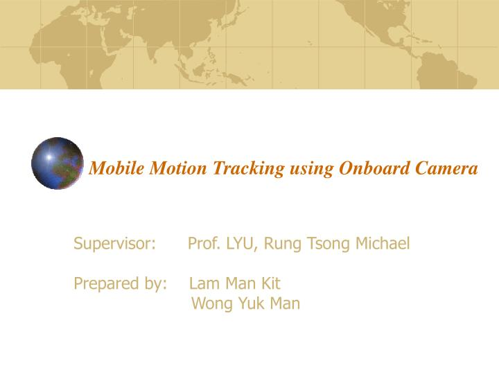 mobile motion tracking using onboard camera n.
