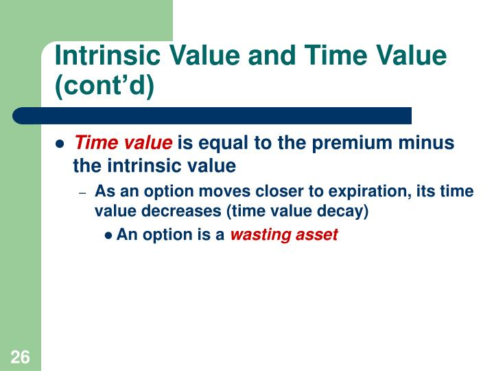 Intrinsic Value and Time Value (cont'd)