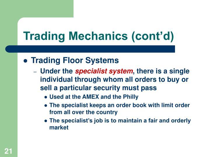 Trading Mechanics (cont'd)