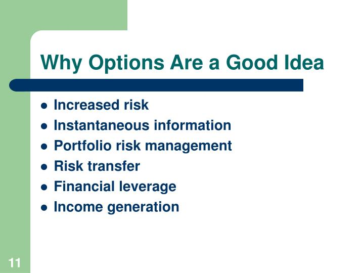 Why Options Are a Good Idea