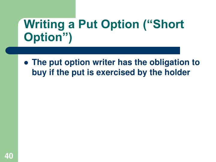 "Writing a Put Option (""Short Option"")"