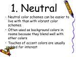 1 neutral
