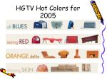 hgtv hot colors for 2005