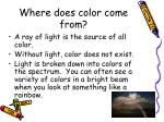 where does color come from