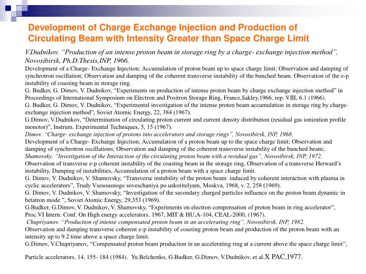 Development of Charge Exchange Injection and Production of Circulating Beam with Intensity Greater than Space Charge Limit