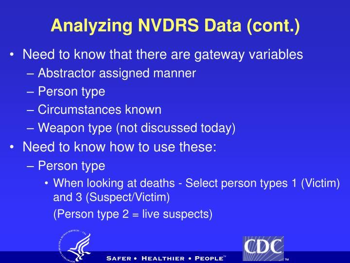 Analyzing NVDRS Data (cont.)
