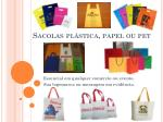 sacolas pl stica papel ou pet