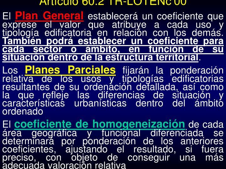 Artículo 60.2 TR-LOTENc'00