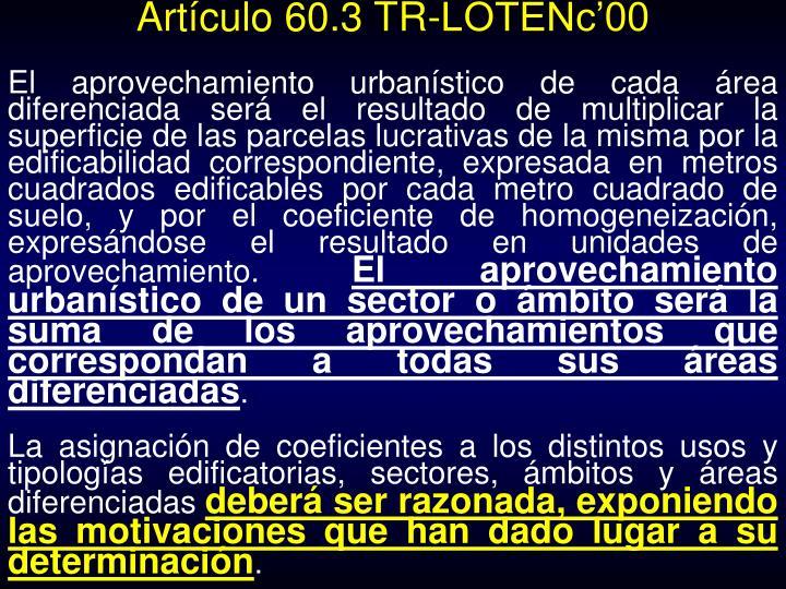 Artículo 60.3 TR-LOTENc'00