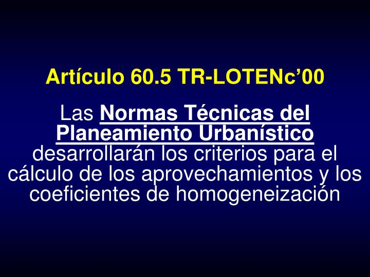 Artículo 60.5 TR-LOTENc'00