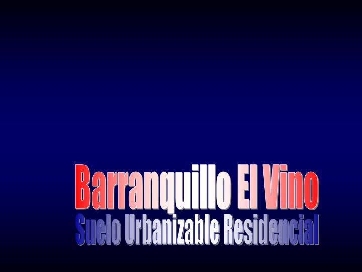 Barranquillo El Vino
