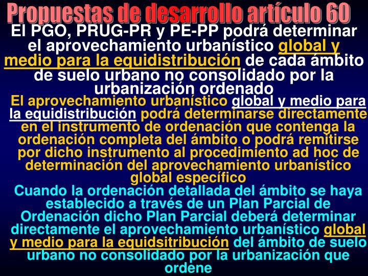 Propuestas de desarrollo artículo 60