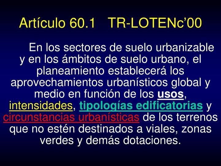 Artículo 60.1   TR-LOTENc'00