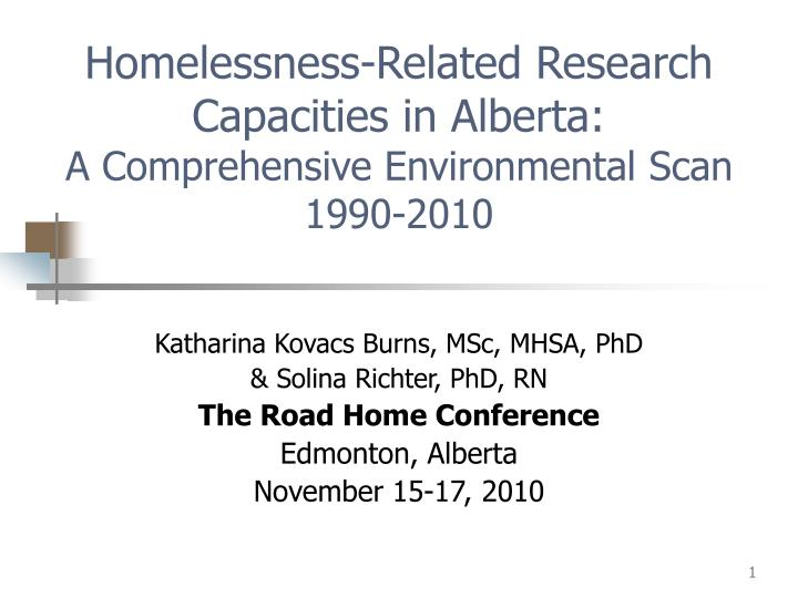 Homelessness related research capacities in alberta a comprehensive environmental scan 1990 2010