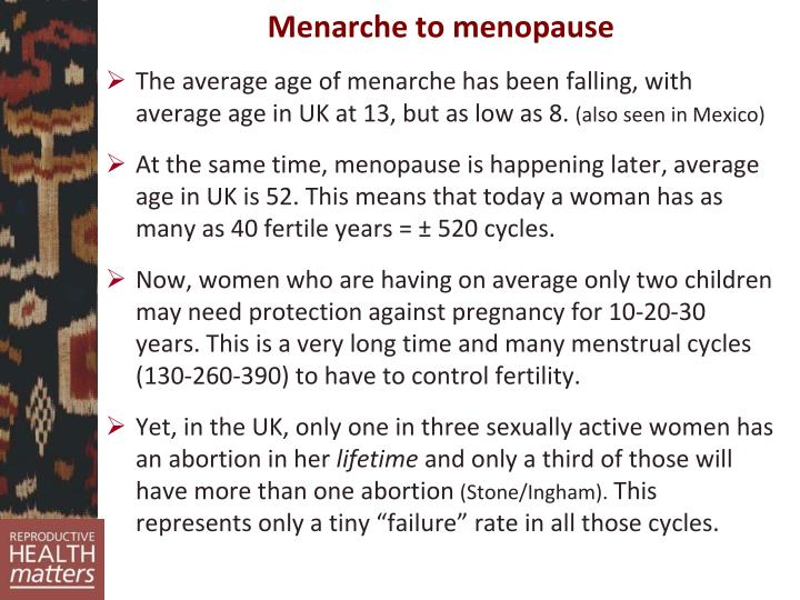 Menarche to menopause