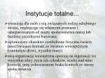 instytucje totalne