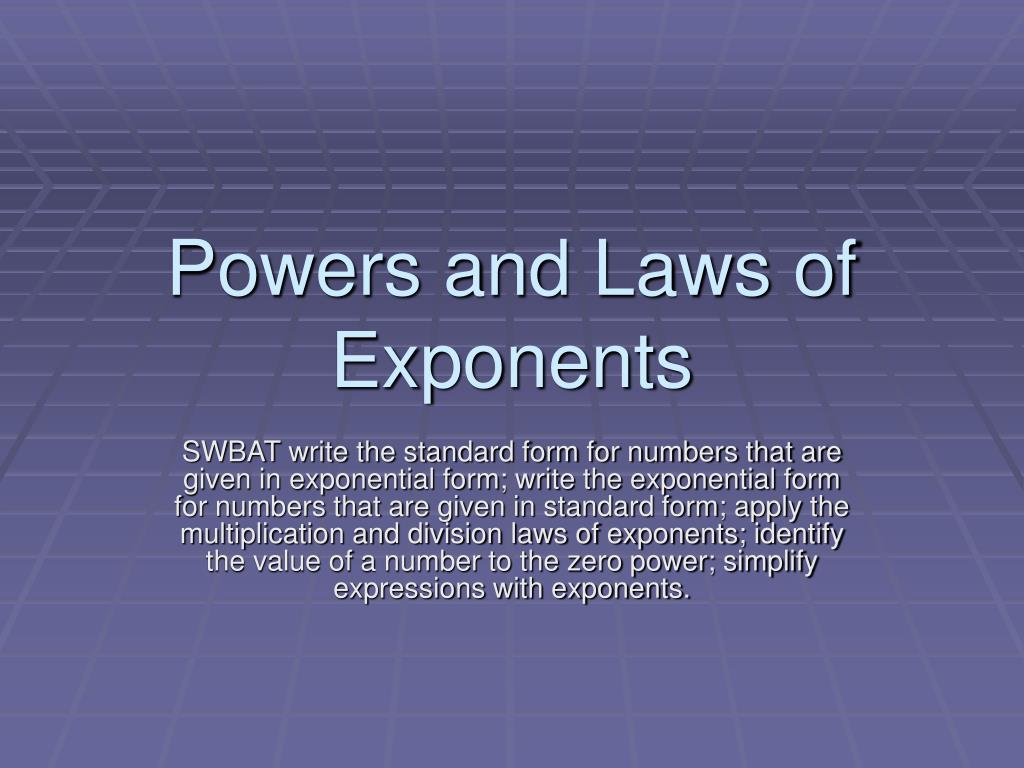 Ppt Powers And Laws Of Exponents Powerpoint Presentation Id5956541