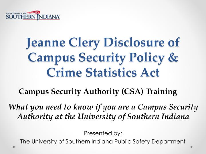 Jeanne clery disclosure of campus security policy crime statistics act