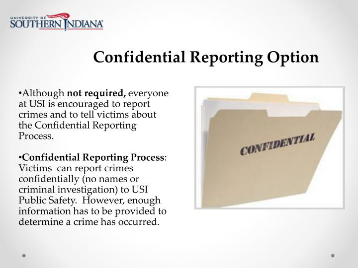 Confidential Reporting Option