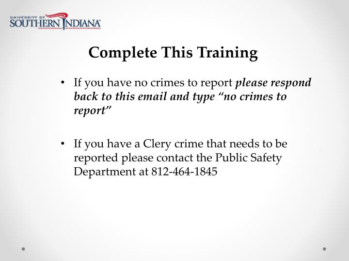Complete This Training
