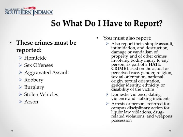So What Do I Have to Report?