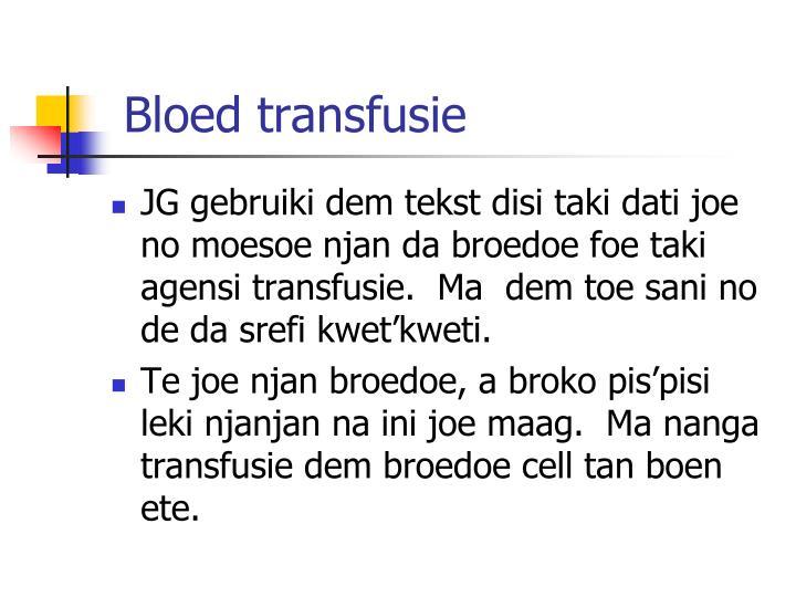 Bloed transfusie
