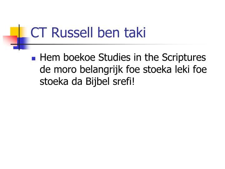 CT Russell ben taki