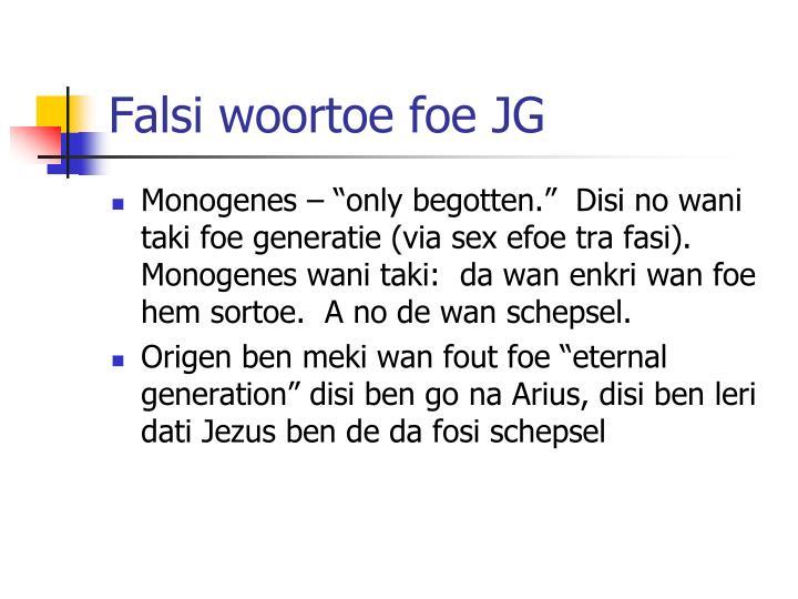 Falsi woortoe foe JG
