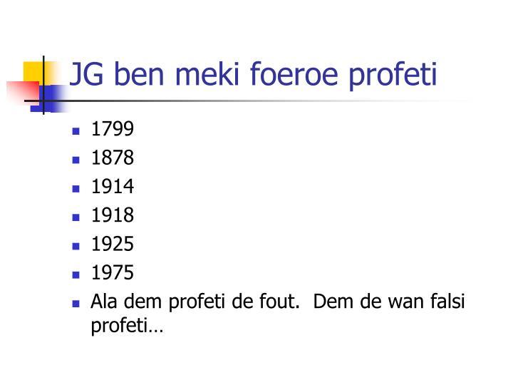 JG ben meki foeroe profeti