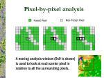 pixel by pixel analysis