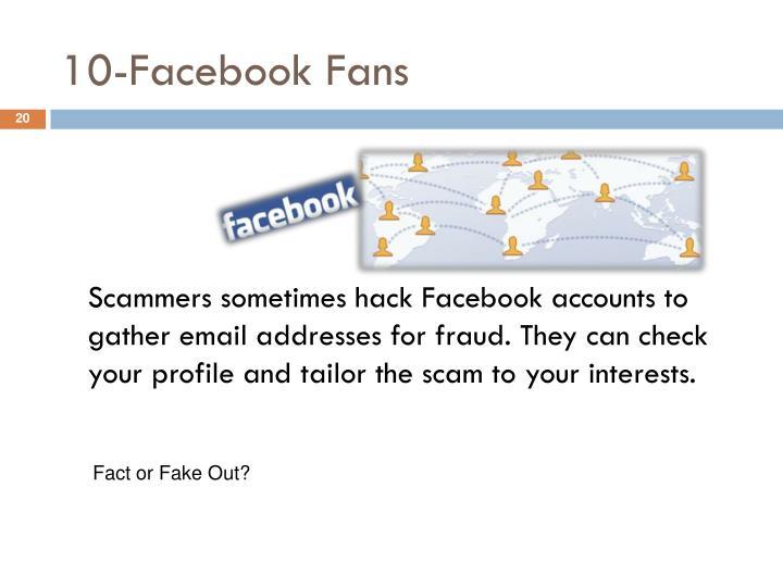 10-Facebook Fans