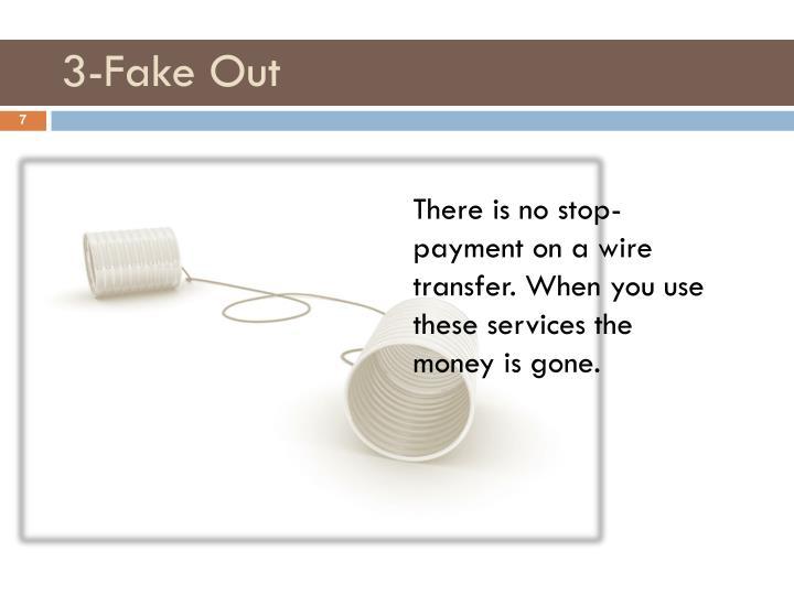 3-Fake Out