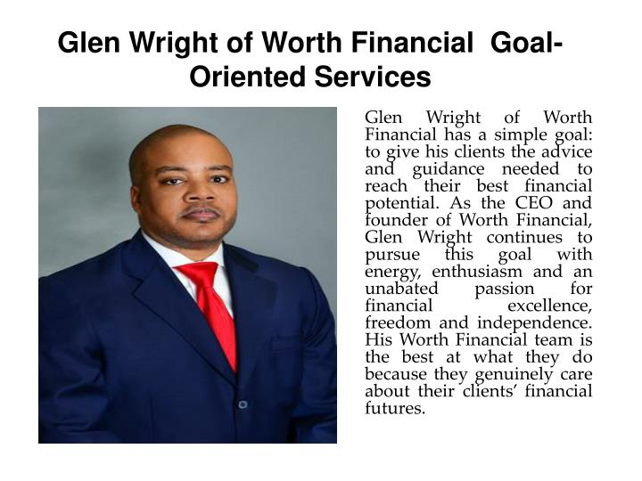 Glen wright of worth financial goal oriented services