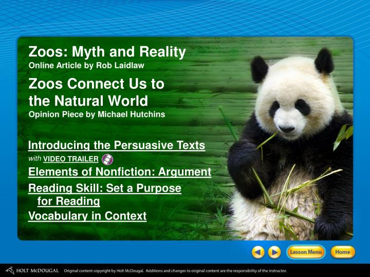 Zoos: Myth and Reality