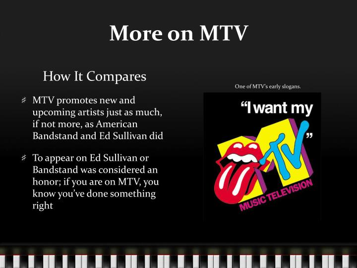 More on MTV