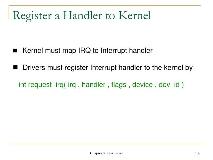 Register a Handler to Kernel