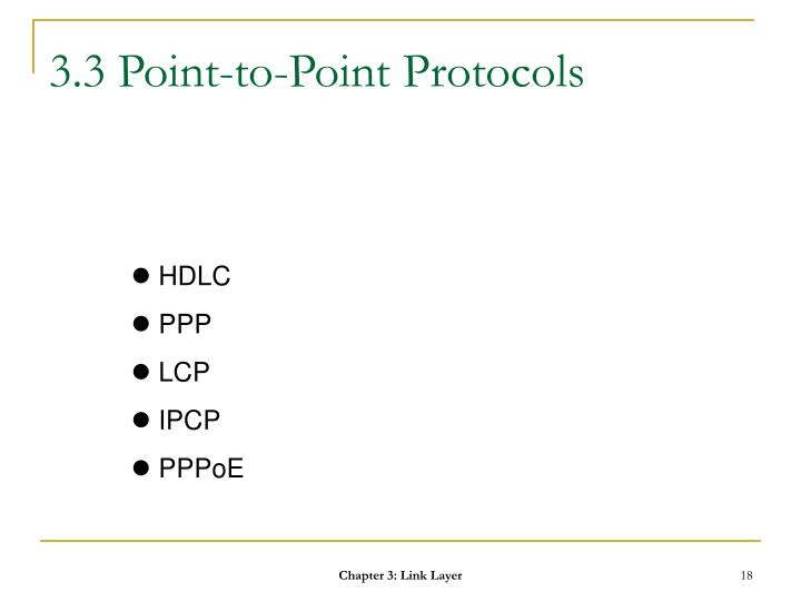 3.3 Point-to-Point Protocols