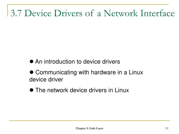3.7 Device Drivers of a Network Interface