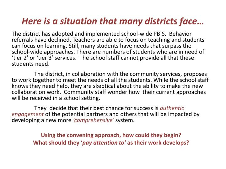 Here is a situation that many districts face