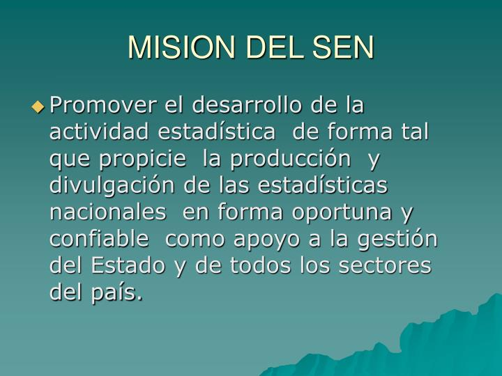 Mision del sen