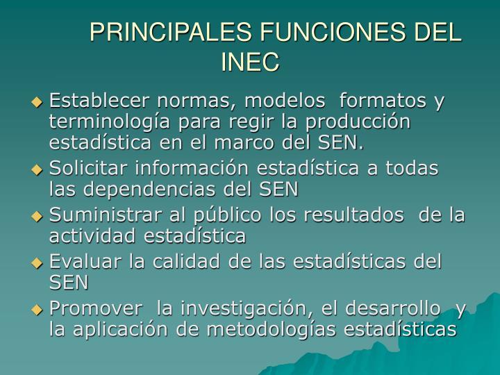 PRINCIPALES FUNCIONES DEL INEC