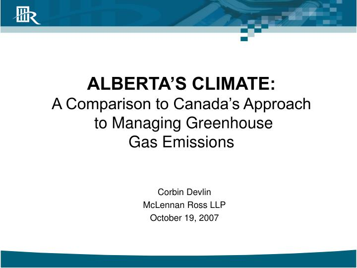 alberta s climate a comparison to canada s approach to managing greenhouse gas emissions n.
