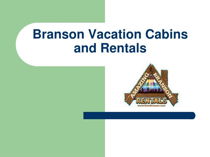 branson vacation cabins and rentals n.
