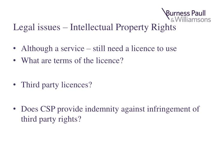 Legal issues – Intellectual Property Rights