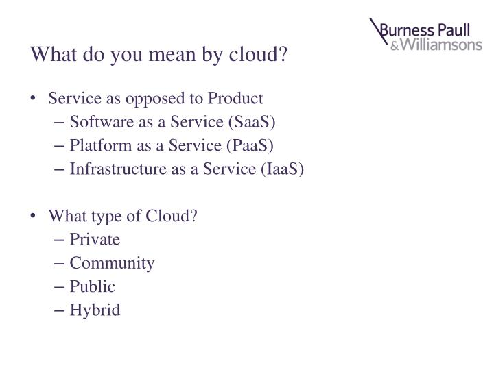 What do you mean by cloud