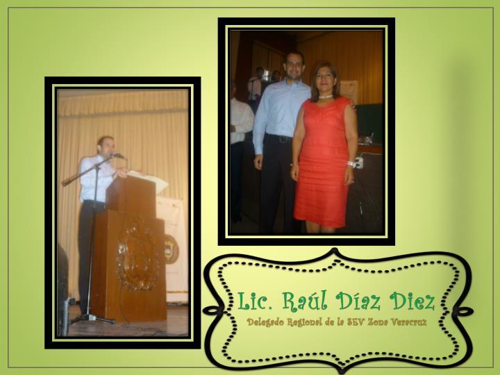 Lic. Raúl Díaz Diez