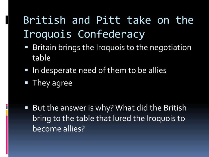 British and Pitt take on the Iroquois Confederacy