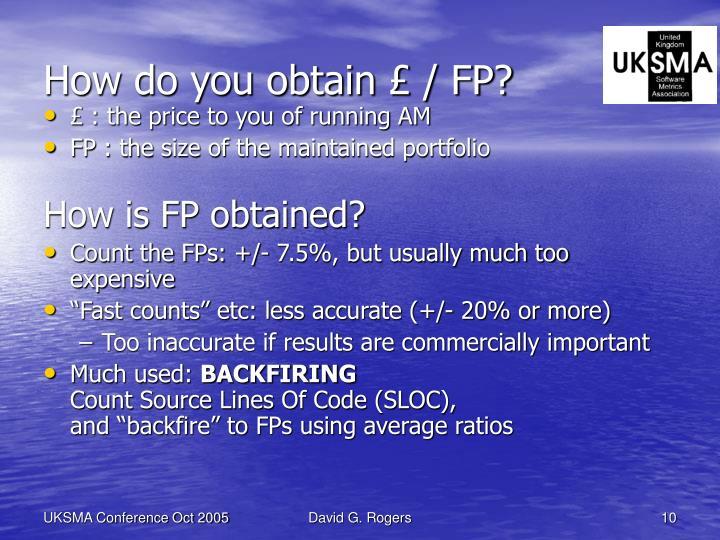 How do you obtain £ / FP?
