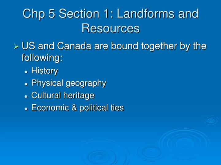 Chp 5 section 1 landforms and resources