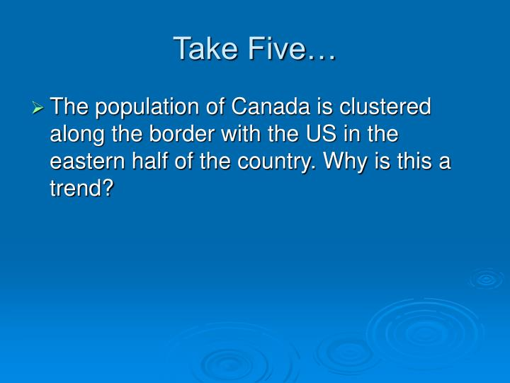 Take Five…